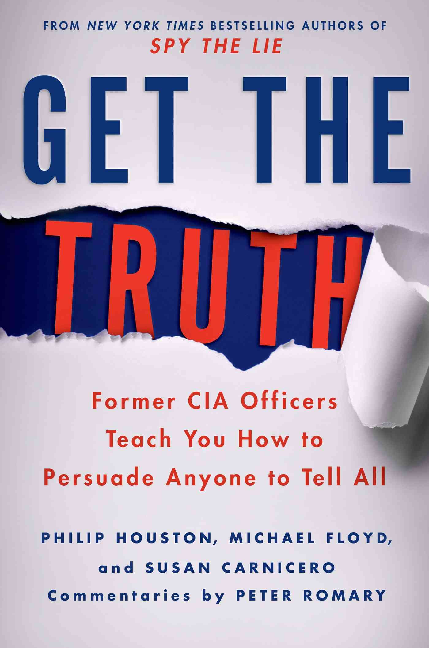 Get the Truth By Houston, Philip/ Floyd, Michael/ Carnicero, Susan/ Tennant, Don